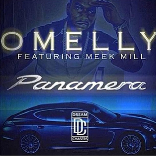 OMelly Panamera ft. Meek Mill