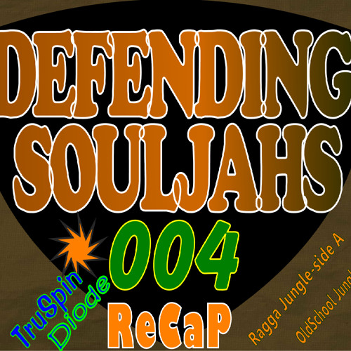 Defendingsouljahs - Live And Direct - Recap Ep 004