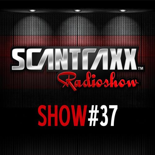 Show #37 Scantraxx Radioshow