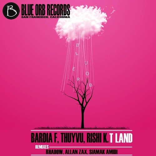 Rishi K., Bardia F & Thuyvu - TLand (Allan Zax Remix) preview