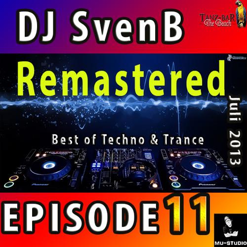 DJ SvenB in the mix - Episode 11 [Best of Techno Trance Mai 2013]