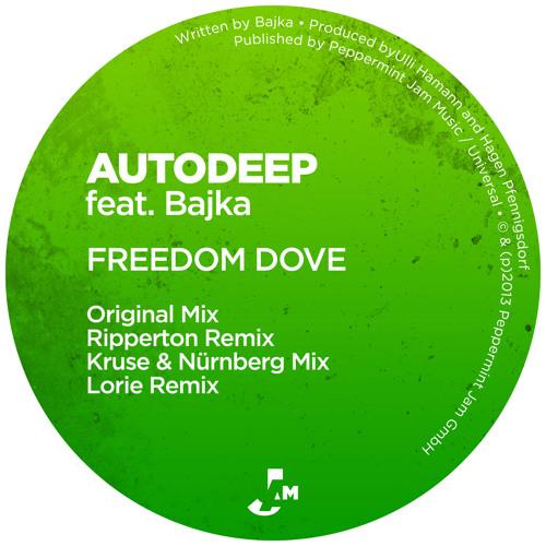 Autodeep feat. Bajka - Freedom Dove (Ripperton Remix)