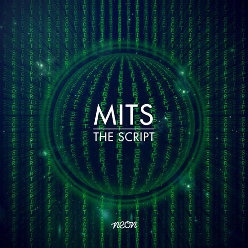 MITS - The Script (Original Mix) [Neon Records]