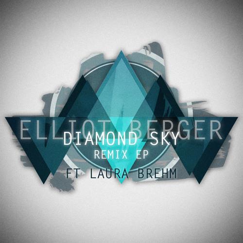 Elliot Berger Feat. Laura Brehm - Diamond Sky (ROB3Y remix)