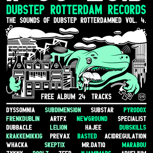 The Sounds of Dubstep Rotterdamned Vol. 4 (Promo Mixtape) [FREE ALBUM out now]