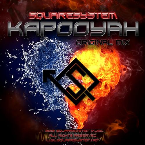 SquareSystem - Kapooyah (Original Mix)