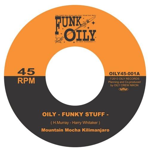 Oily -Funky Stuff- / Silver Fox