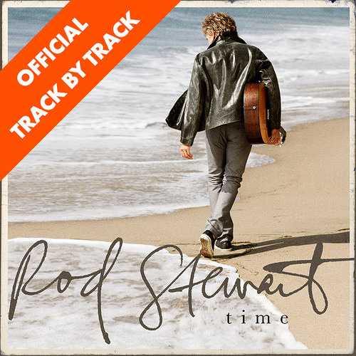 """Rod Stewart - Time: Interview - Picture In A Frame // """"Tom writes with such great imagery"""""""
