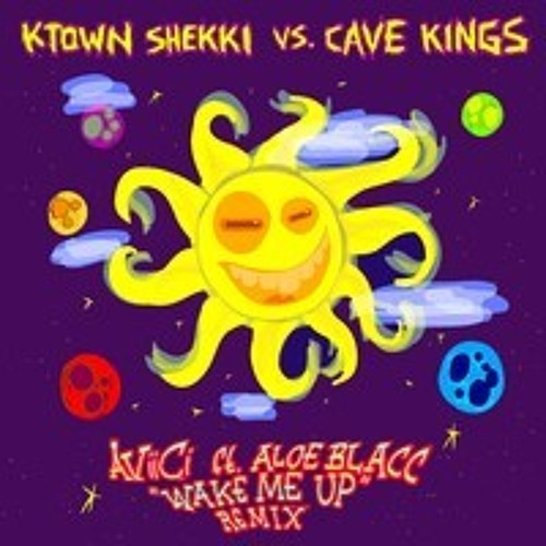 Avicii - Wake Me Up ft. Aloe Blacc (K-Town Shekki vs. Cave Kings Remix)