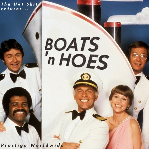 Podcast No.04 - Boats 'n Hoes