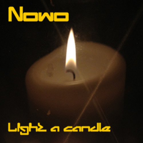 Light a Candle (in the Darkness of our Souls)