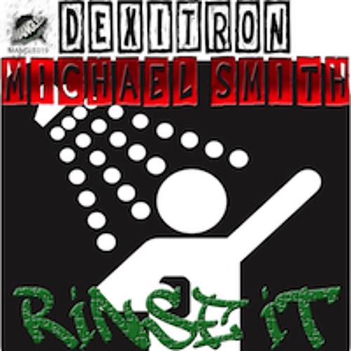 {MANGLE019} DeXiTroN & Michael Smith - Rinse it