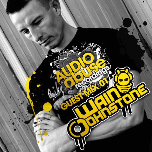 Audio Abuse Guest Mix - Wain Johnstone