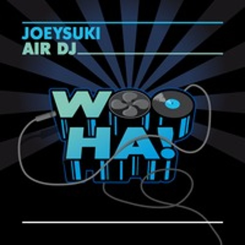 JOEYSUKI - Air DJ (Tony Rock Bootleg)