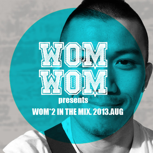 Wom*2 In The Mix 2013.AUG.