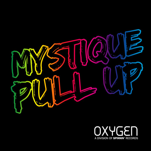 Mystique - Pull Up (Radio Edit) [Available August 26.]
