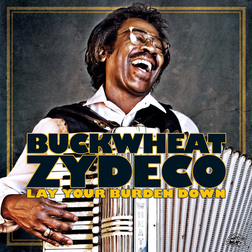 Buckwheat Zydeco - Let Your Yeah Be Yeah