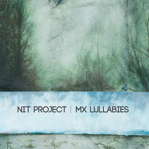mx lullabies