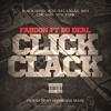 Fabdon x Bo Deal - Click Clack [Dirty] (Prod Hurricane Mane )