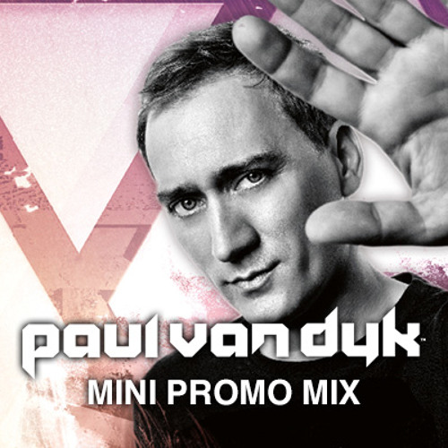 Paul van Dyk Mini Promo Mix for August 2013