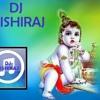 Mach Gaya Shor Dahi Handi MIX DJ RISHIRAJ