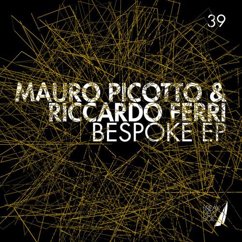 Mauro Picotto & Riccardo Ferri - Bespoke