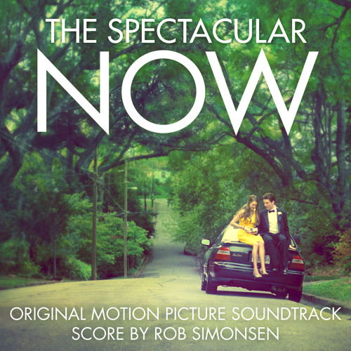 """Rob Simonsen - """"Walk In The Trees"""" - The Spectacular Now Soundtrack"""