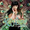 Peacock - ( Katty Perry Remix Dubstep )