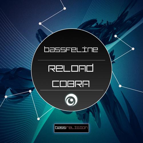 Reload Cobra (BassFeline Bootleg) - Hardwell, Sebastian Ingrosso & Tommy Trash