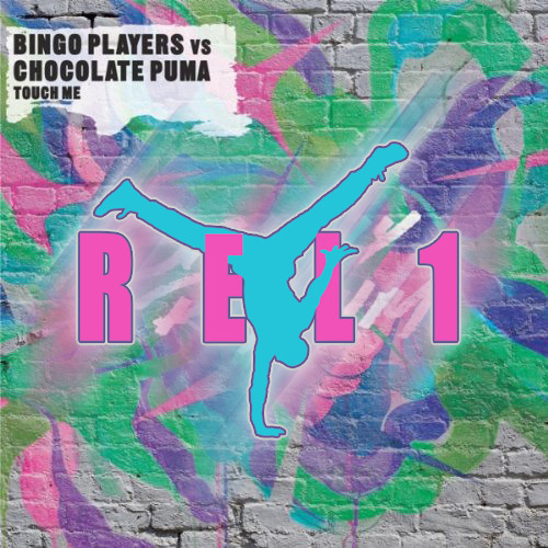BINGO PLAYERS - TOUCH ME (BART B MORE RMX)(REL1 RE-BOUNCE)