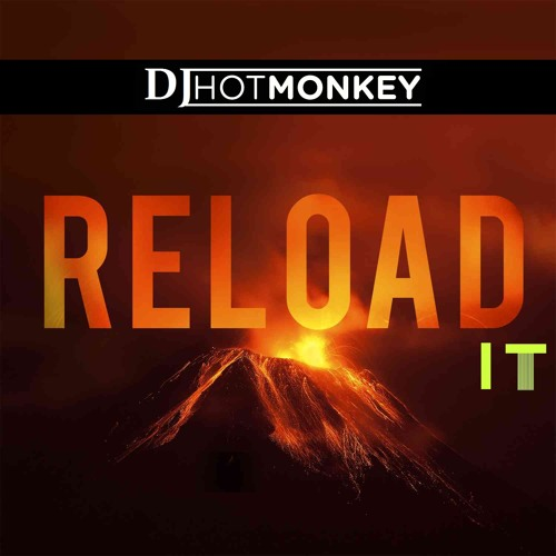 Reload it (ft. John Martin, Daddy's Groove, Icona Pop, Hyper Crush, Cedric Gervais, Flo-rida)