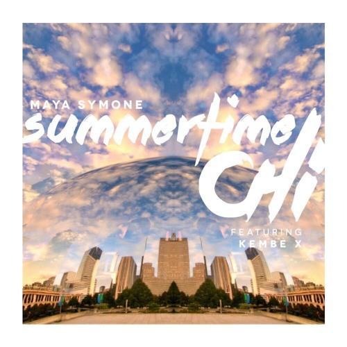 Summertime Chi feat. Kembe X