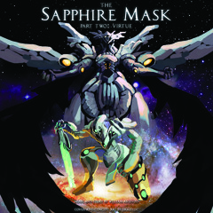 The Sapphire Mask Part Two - Virtue