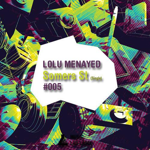 LOLU MENAYED - Somer ST (Original Mix) || Music-Lab ||