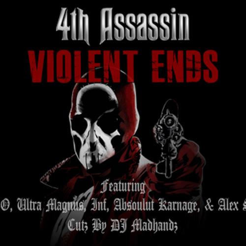 Violent Ends (Featuing Big O,Ultra Magnus, INF, Absoulut Karnage, & Alex Sosa) (Cutz By DJ Madhandz)