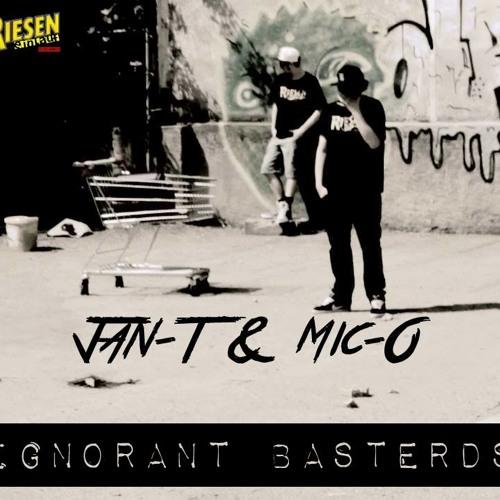 03. jan-t & mic-o - ignorant basterds