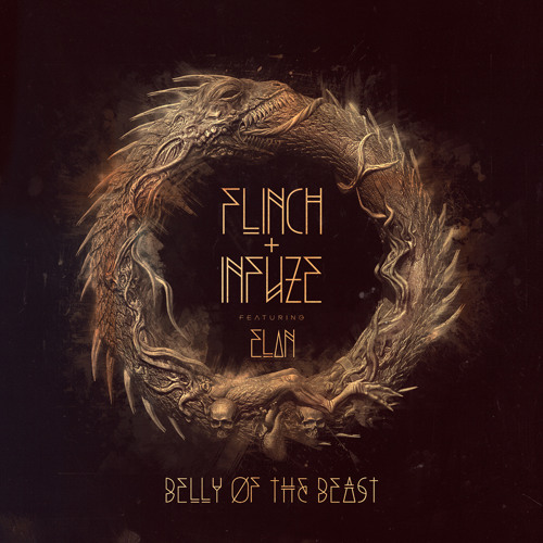 Flinch & Infuze - Belly Of The Beast ( FT. Elan) Preview SMOG 8/27/13