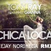 Chica Loca (Deejay Norihega Huaracho Rmx) DEMO