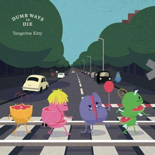 Tangerine Kitty - Dumb Ways To Die (Lenny Cesàr Edit) *Free DL*