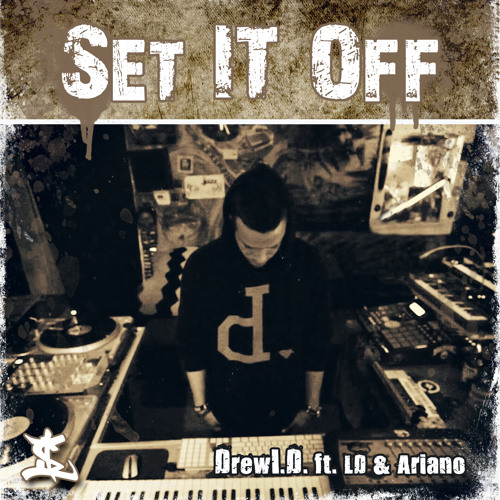 Set It Off ft. LD & Ariano