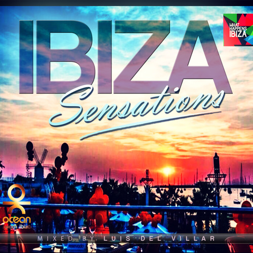 Ibiza Sensations 74 (HQ)Powered by What Happens Ibiza App