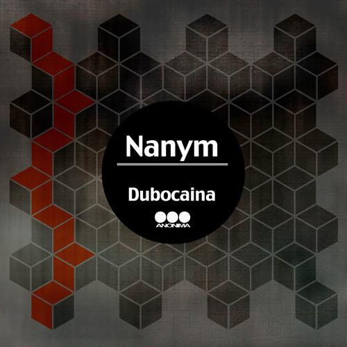 Nanym - Dubocaina (Original Mix)