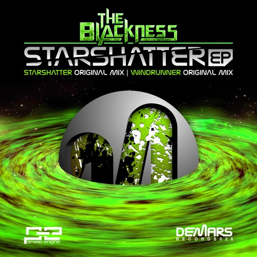 The Blackness - Starshatter EP 【OUT NOW on DeMars Records】