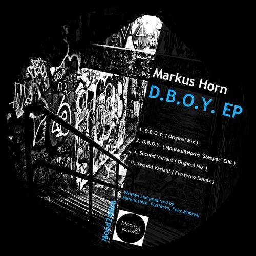 Markus Horn - D.B.O.Y. (Monreal&Horn´s Stepper Edit) [Mood 24 Records]