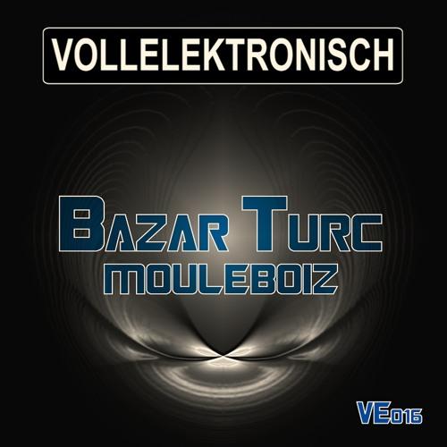[VE16]_Mouleboiz_[Bazar Turc EP.]_snippet