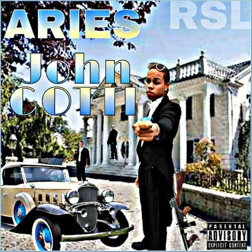 Aries- John Gotti