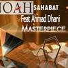 NOAH-Sahabat Feat Ahmad Dhani(MasterpieceRCTI)
