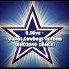 B.Olive - Dallas Cowboys Anthem (ENDZONE DANCE)
