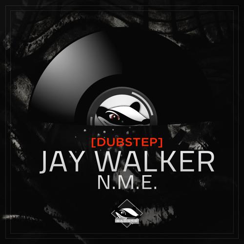 Jay Walker - N.M.E. (Original Mix)