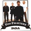 Foo Fighters - DOA ( Mystif Remix )